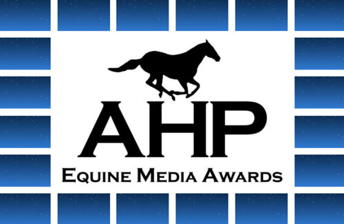 The Pursuit of Excellence Continues as Finalists Enter the Final Leg in the AHP Equine Media Awards